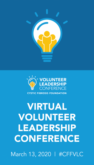 2020 Volunteer Leadership Conference: Until CF Stands for Cure Found
