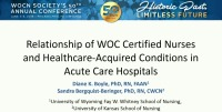 Relationship of Wound, Ostomy, and Continence Certified Nurses and Healthcare-Acquired Conditions in Acute Care Hospitals