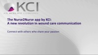 The Nurse2Nurse App by KCI: A New Revolution in Wound Care Communication