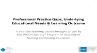 Demystifying Accredited Nursing Education: Professional Practice Gaps, Underlying Educational Needs & Learning Outcome