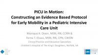 PICU in Motion: Constructing an Evidence Based Protocol for Early Mobility in a Pediatric Intensive Care Unit