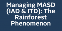 Managing MASD (IAD & ITD): The Rainforest Phenomenon