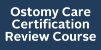 Ostomy Care Certification Review Course