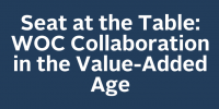 Seat at the Table: WOC Collaboration in the Value-Added Age