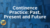 Continence Practice: Past, Present and Future