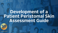 Development of a Patient Peristomal Skin Assessment Guide