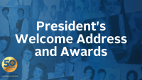 President's Welcome Address and Awards
