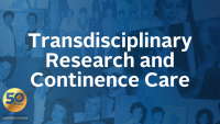 Transdisciplinary Research and Continence Care