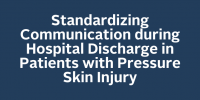 Standardizing Communication during Hospital Discharge in Patients with Pressure Skin Injury