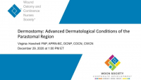 Dermostomy: Advanced Dermatological Conditions of the Parastomal Region