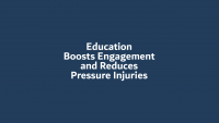 Education Boosts Engagement and Reduces Pressure Injuries