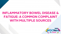 Inflammatory Bowel Disease & Fatigue: A Common Complaint with Multiple Sources
