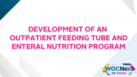 Development of an Outpatient Feeding Tube and Enteral Nutrition Program