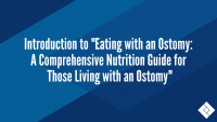 "Introduction to ""Eating with an Ostomy: A Comprehensive Nutrition Guide for Those Living with an Ostomy"""