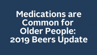 Medications are Common for Older People: 2019 Beers Update