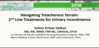 Navigating Treacherous Terrain: 2nd Line Treatments for Urinary Incontinence