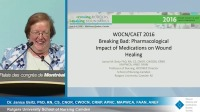 Breaking Bad: Pharmacologic Impact of Medications on Wound Healing