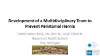 Development of Multidisciplinary Team to Prevent Peristomal Hernia