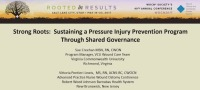 Strong Roots: Sustaining a Pressure Injury Prevention Program through Shared Governance