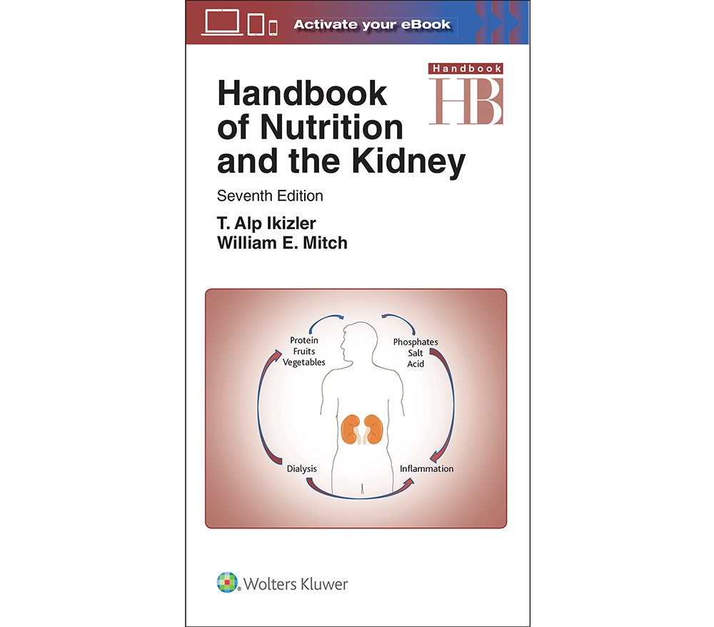 Handbook of Nutrition and the Kidney, 7th Edition