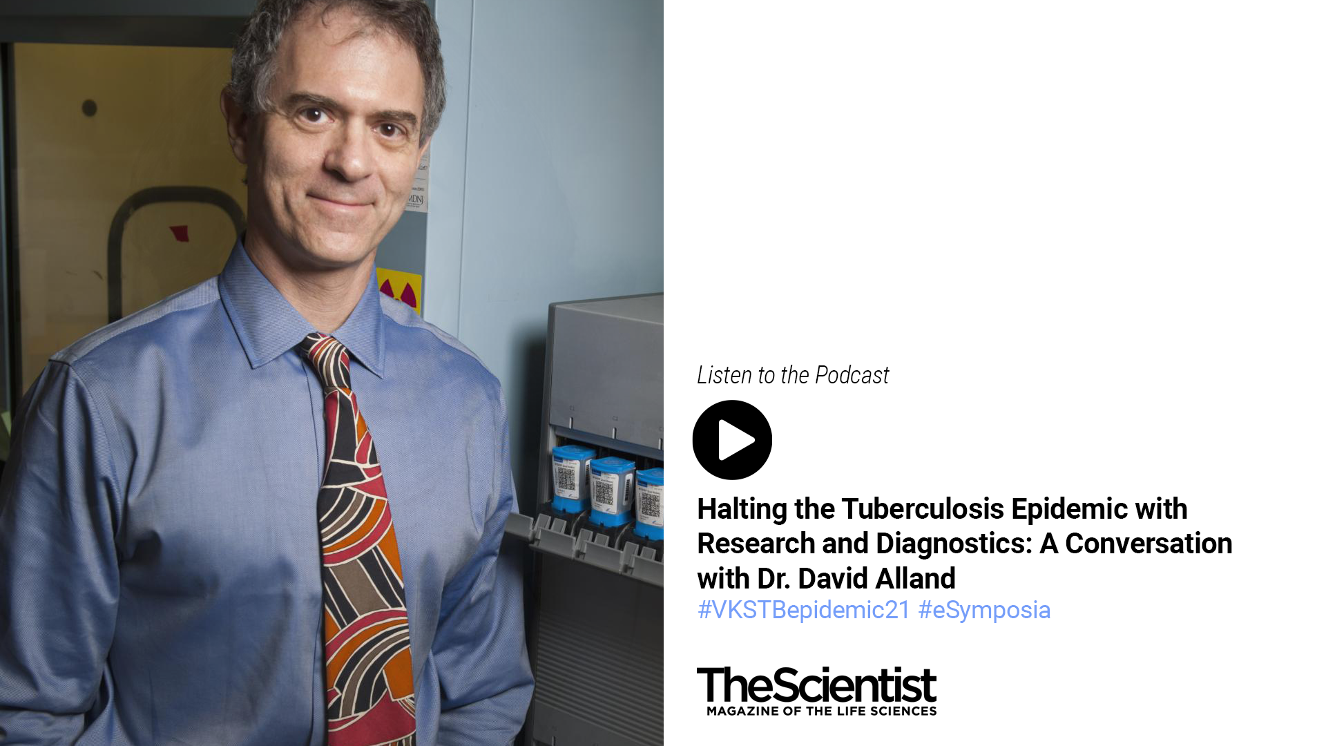Halting the Tuberculosis Epidemic with Research and Diagnostics: A Conversation with Dr. David Alland